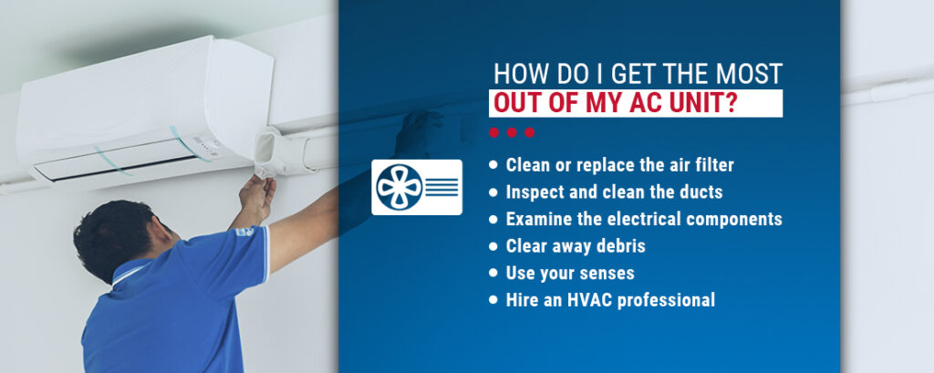 Getting the Most Out of Your AC Unit