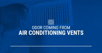 Odor Coming From Air Conditioning Vents