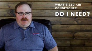 What Size Air Conditioner Do I Need? - Ask the Expert Episode 102
