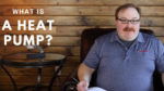 What is a Heat Pump? - Ask the Expert Episode 104