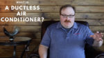 What is a Ductless Air Conditioner? - Ask the Expert Episode 106