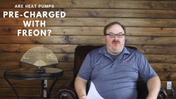 Does a Heat Pump Come Pre-Charged With Freon? - Ask the Expert Episode 112