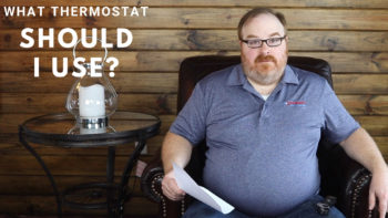 How Do I Know What Thermostat to Get? - Ask the Expert Episode 114