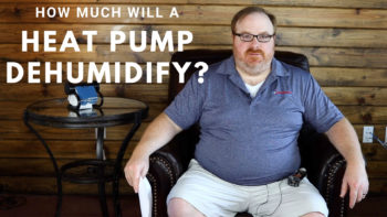 How Much Will A Heat Pump Dehumidify? - Ask the Expert Episode 119