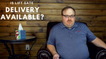 Is Lift Gate Delivery Available For My Order? - Ask the Expert Episode 136