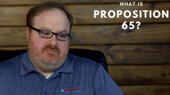 What is Proposition 65? - Ask the Expert Episode 143