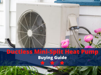 Ductless Mini-Split Heat Pump Buying Guide