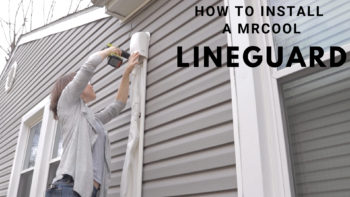 How to Install a MRCOOL LineGuard Line Set Cover Kit