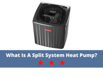 What is a Split System Heat Pump?
