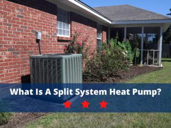 What is a Split System Heat Pump?