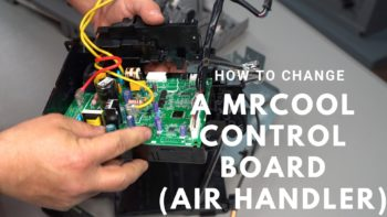 How to Replace a MrCool Air Handler Control Board