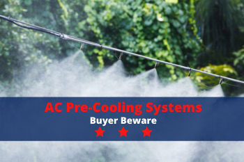 AC Pre-Cooling Systems: Buyer Beware