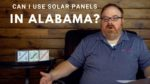 Can I Use Solar Panels in Alabama? - Ask the Expert Episode 182