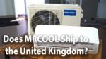 Is A MrCool Mini Split Available In the United Kingdom? - Ask the Expert Episode 185