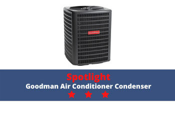 Spotlight: Goodman Air Conditioner Condenser