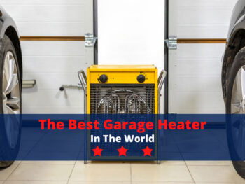 The Best Garage Heater in the World