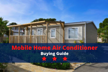 Mobile Home Air Conditioner Buying Guide
