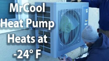 The MrCool Universal Heat Pump Heats at -24 Degrees