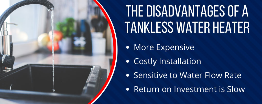 Tankless Water Heater Disadvantages