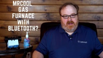 Does My MrCool Signature Series Gas Furnace Come with Bluetooth? - Ask the Expert Episode 205