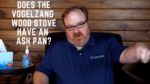 Does the Vogelzang TR001B Defender Steel Wood Stove Have an Ash Pan? - Ask the Expert Episode 207