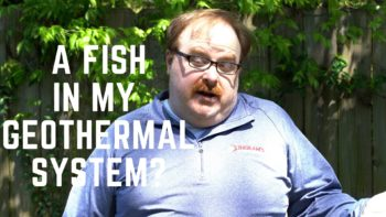 Can Fish Get into My Closed-Loop Geothermal System? - Ask the Expert Episode 209