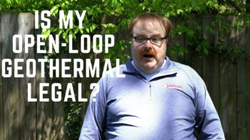 Is My Open Loop Geothermal System Legal for Me to Install? - Ask the Expert Episode 210