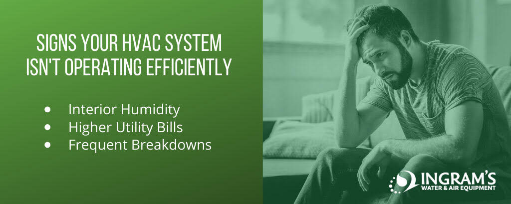 Signs Your HVAC System isn't Operating Efficiently