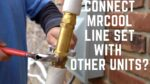Can You Connect a MrCool DIY Line Set to a Sanyo Mini Split? - Ask the Expert Episode 212