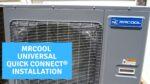 MrCool Universal Quick Connect Line Set Installation