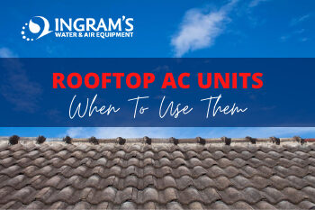 Rooftop AC Units & When to Use Them