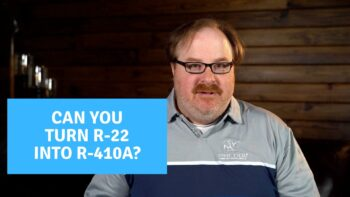 Can You Change R-22 Refrigerant into R-410A Refrigerant? - Ask the Expert Episode 217