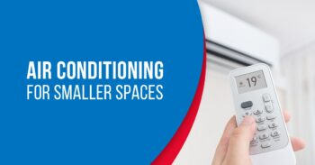 Air Conditioning for Smaller Spaces