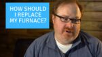 What Is The Best Furnace Replacement Option? - Ask the Expert Episode 228