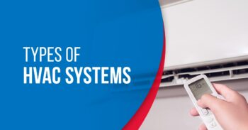 13 Common Types of Home HVAC Systems