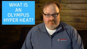 What is an Olympus Hyper Heat? - Ask the Expert Episode 230