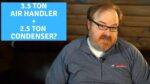 Can I Connect a 3.5 Ton Air Handler to a 2.5 Ton Condenser? - Ask the Expert Episode 234