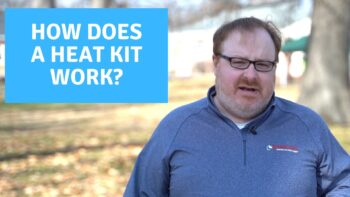 How Does a Backup Heat Kit Work? - Ask the Expert Episode 244