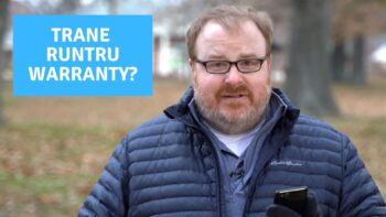 What is the Trane Runtru Warranty? - Ask the Expert Episode 240