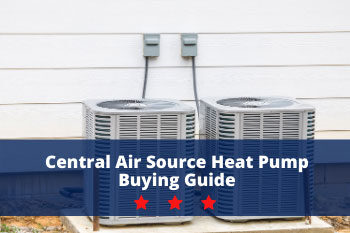 Central Air Source Heat Pump Buying Guide