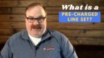 What Are Pre-charged Line Sets? - Ask the Expert Episode 264