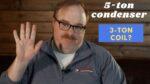 Can I Attach a 5-ton Condenser to a 3-ton Coil? - Ask the Expert Episode 270