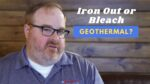 Can I Run Iron Out or Bleach Through Open-loop Geothermal? - Ask the Expert Episode 276